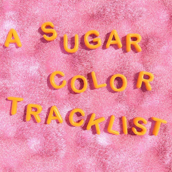 Toca para escuchar A Sugar Color Tracklist
